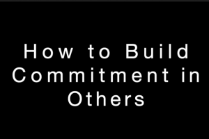 How To Build Commitment in Others Youtube Screenshot