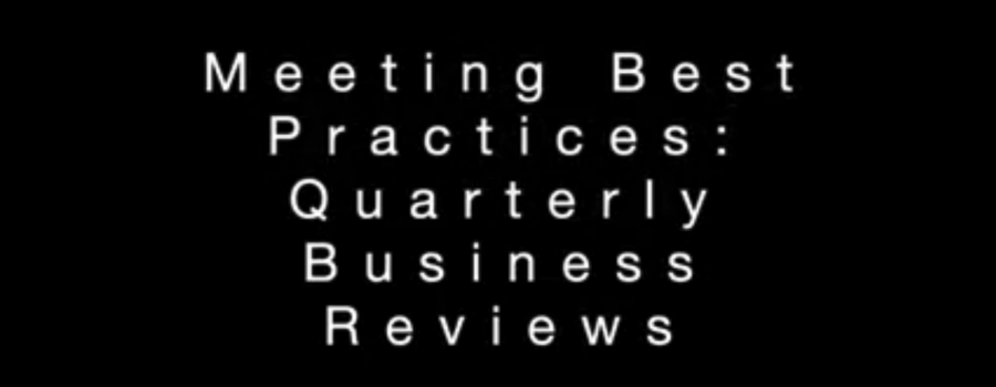 Meetings Best Practices: Quarterly Business Review