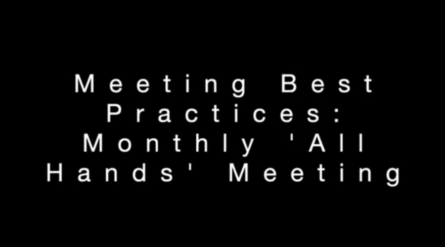 Meetings Best Practices: Monthly 'All Hands' Meeting