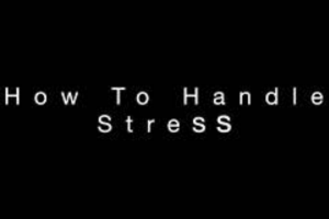 black screen says how to handle stress in white letters